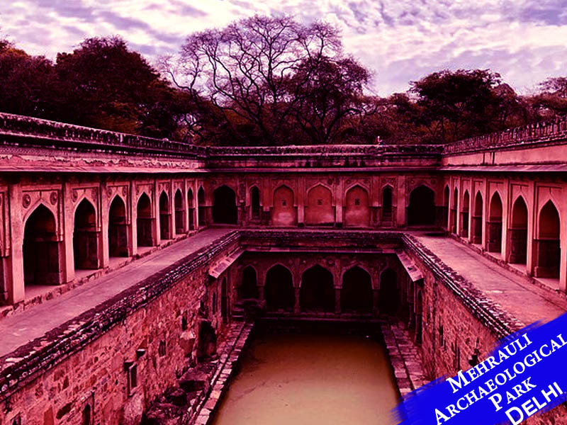 Mehrauli Archaeological Park, Delhi